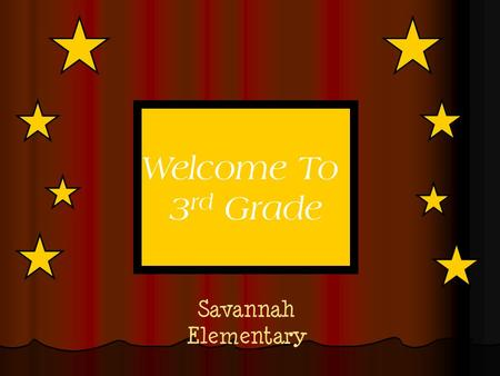 Savannah Elementary Welcome To 3 rd Grade. Amy Tandberg (972) 347 - 7431 Kelsey Cox (972) 347 - 7433 Sandy Lovett (972) 347 - 7432 Richard Jacob (972)