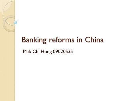 Banking reforms in China