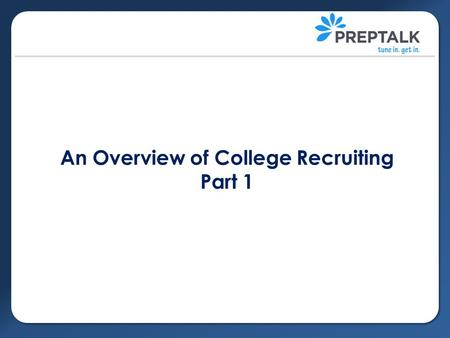 An Overview of College Recruiting Part 1. NCAA Background Who is the NCAA? The National Collegiate Athletic Association is a semi-voluntary association.