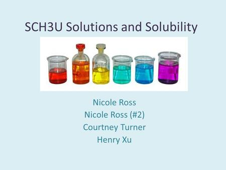 SCH3U Solutions and Solubility