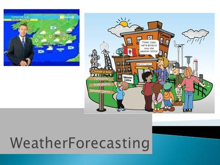  How do weather conditions affect your daily life? For some people, it's not just a matter of getting through traffic, but surviving.  meteorology,