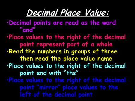 "Decimal Place Value: Decimal points are read as the word ""and"""
