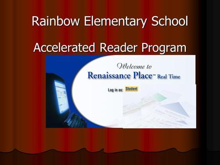 Rainbow Elementary School Accelerated Reader Program.