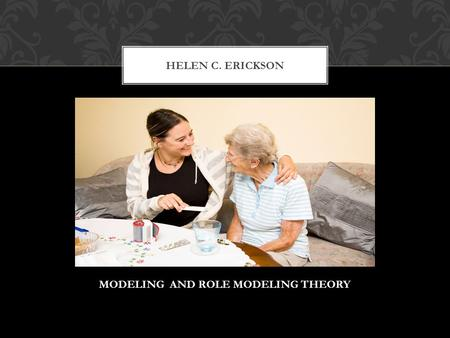 MODELING AND ROLE MODELING THEORY
