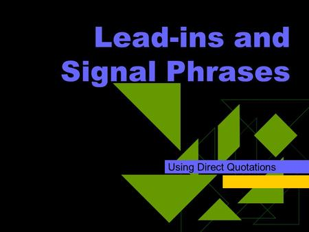 Lead-ins and Signal Phrases