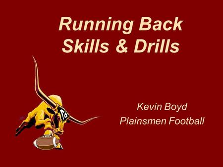 Running Back Skills & Drills Kevin Boyd Plainsmen Football.