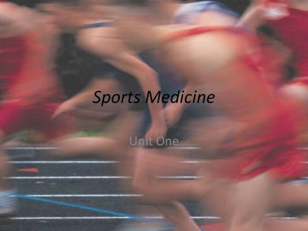 Sports Medicine Unit One. What is Sports Medicine Sports medicine refers to a broad field of medical practices related to physical activity and sport.