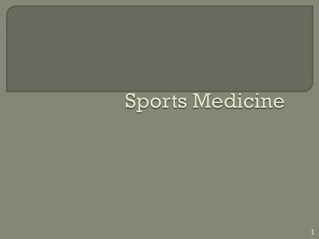 1.  Content Objectives Review who and what makes up the sports medicine team. Learn the roles and responsibilities of the certified athletic trainer.