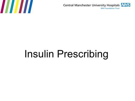 Insulin Prescribing.