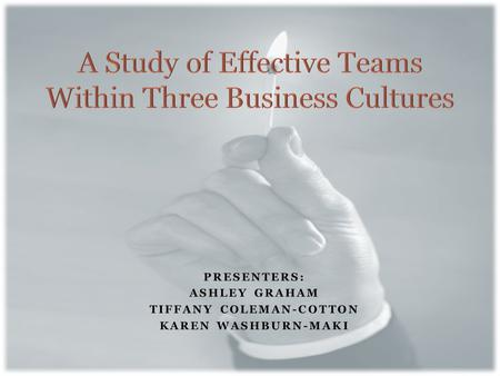 Our study's purpose is to understand how groups and teams function in actual organizations. 2.