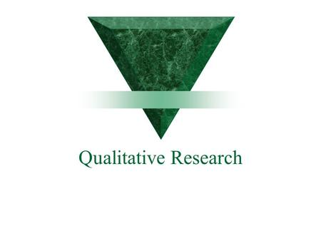 Qualitative Research.  The distinction between qualitative and quantitative research is not precise. Most qualitative work has some form of quantitative.