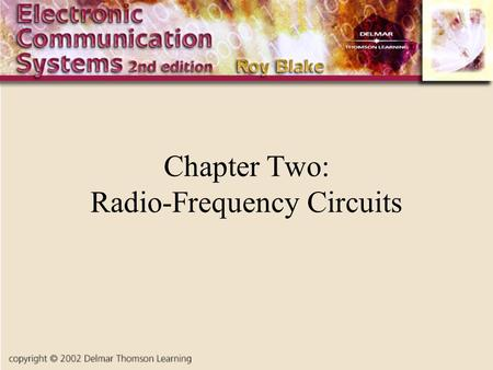 Chapter Two: Radio-Frequency Circuits. Introduction There is a need to modulate a signal using an information signal This signal is referred to as a baseband.