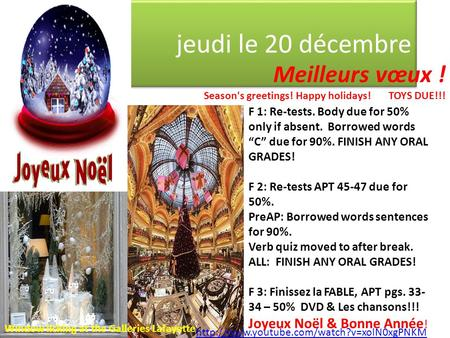 "Jeudi le 20 décembre Meilleurs vœux ! Season's greetings! Happy holidays! TOYS DUE!!! F 1: Re-tests. Body due for 50% only if absent. Borrowed words ""C"""