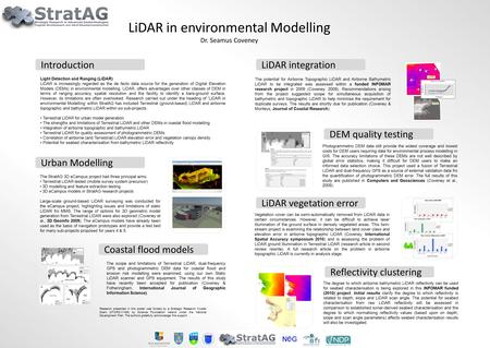 Light Detection and Ranging (LiDAR) LiDAR is increasingly regarded as the de facto data source for the generation of Digital Elevation Models (DEMs) in.