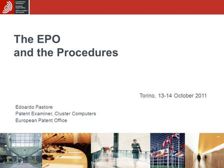 The EPO and the Procedures
