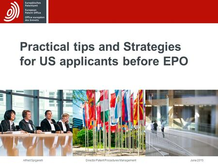 Practical tips and Strategies for US applicants before EPO
