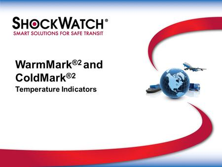 WarmMark®2 and ColdMark®2 Temperature Indicators
