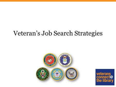 Veteran's Job Search Strategies