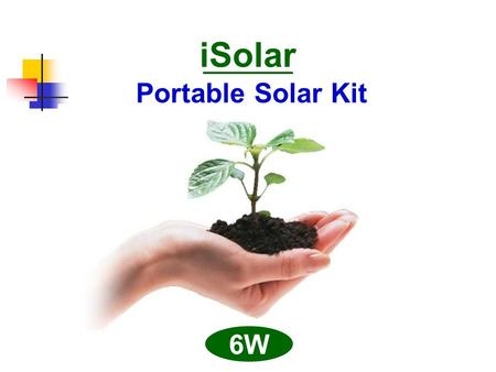 ISolar Portable Solar Kit 6W. 4 options of pattern A01A02.