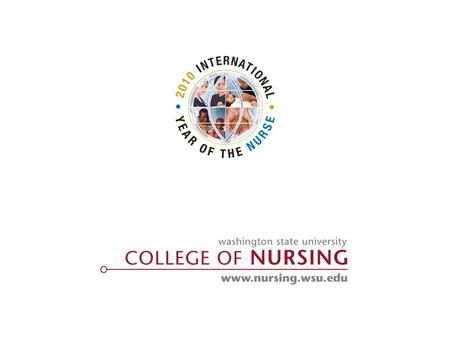 WASHINGTON STATE UNIVERSITY COLLEGE OF NURSING | RESEARCH | WASHINGTON STATE UNIVERSITY COLLEGE OF NURSING | RESEARCH RESEARCH IN SIMULATION: Why, Who,
