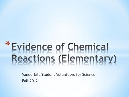 Vanderbilt Student Volunteers for Science Fall 2012.