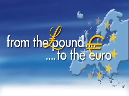 1. From the pound to the euro  Exhibition A restrospective of the currency of the Republic of Cyprus  Euro The features of euro banknotes& coins 2.