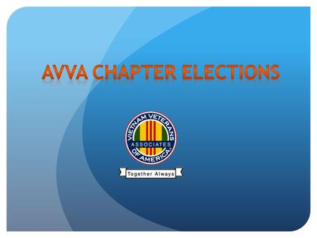 Unincorporated Chapters hold elections for a 'Chapter Representative' in April of an election year. The Chapter Representative will be the presumptive.