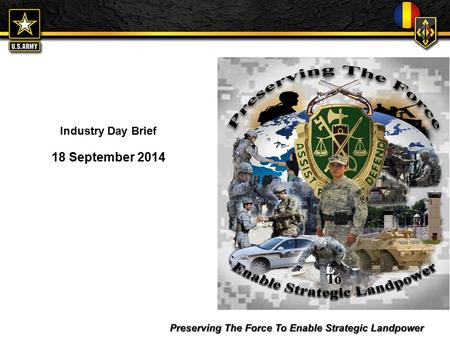 FOR OFFICIAL USE ONLY Industry Day Brief 18 September 2014.