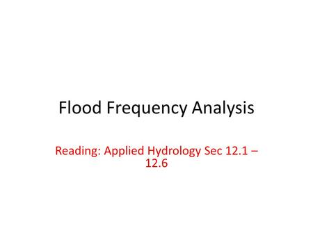 Flood Frequency Analysis