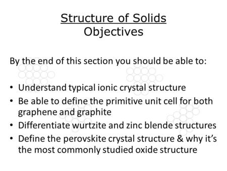 Structure of Solids Objectives