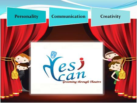 PersonalityCommunicationCreativity. 100% Transformation in your child.