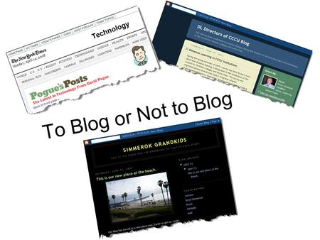 To Blog or Not to Blog. Wiki