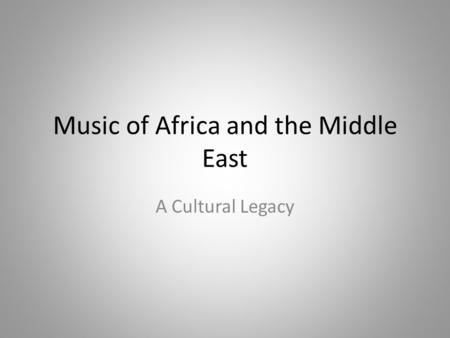 Music of Africa and the Middle East
