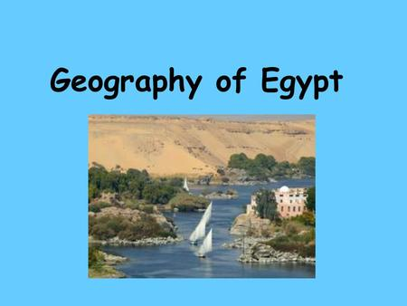Geography of Egypt.