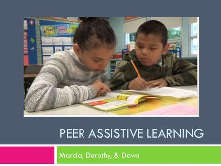 Peer Assistive Learning