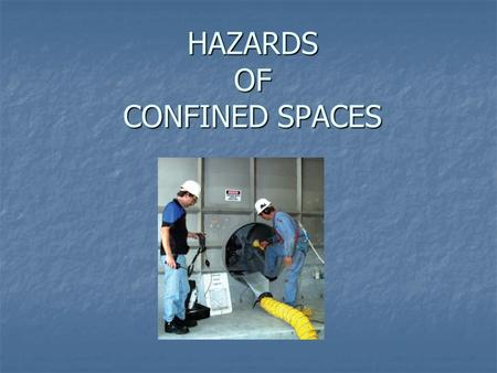 "HAZARDS OF CONFINED SPACES. City of Langley As per OG #2.14.06, Confined Space Rescue, Policy: As per OG #2.14.06, Confined Space Rescue, Policy: ""Only."