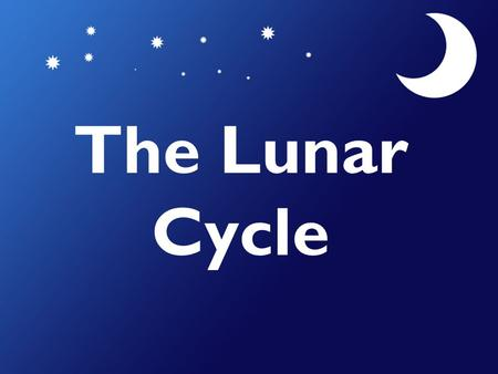 The Lunar Cycle NSF North Mississippi GK-8.