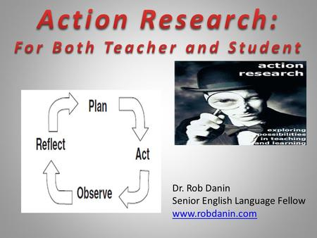 Action Research: For Both Teacher and Student