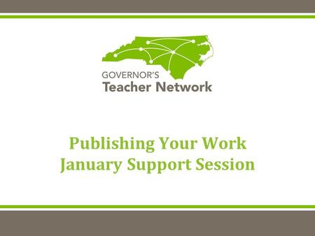 Publishing Your Work January Support Session. Welcome and Introductions Dr. Jody Cleven 919.699.9870 Beth Edwards