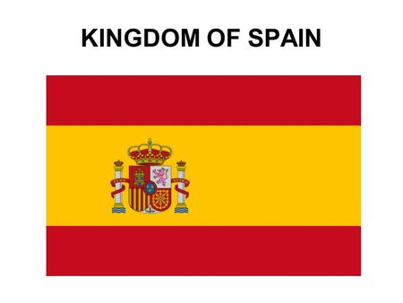 KINGDOM OF SPAIN. General information Capital city: Madrid Population: 40 mil. Area: 504 800 sq km (50./world) The highest peak: Pico de Teide (3718m.a.s.)