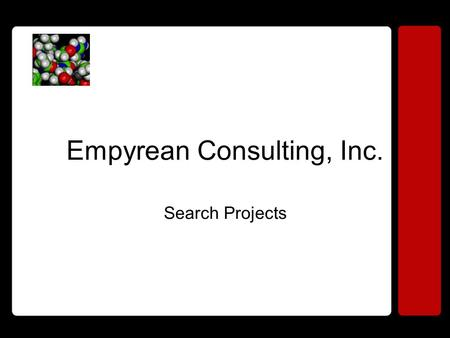 Empyrean Consulting, Inc. Search Projects. Who is Empyrean? Empyrean Mission Statement Empyrean Organization Chart Empyrean Main Lines of Business Empyrean.