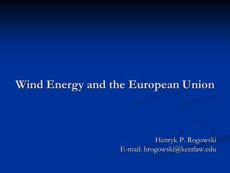 Wind Energy and the European Union