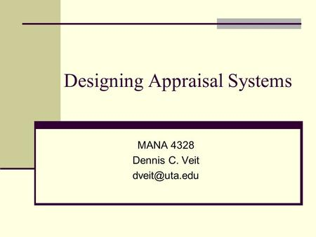 Designing Appraisal Systems