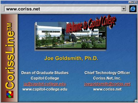 CorissLine TM Dean of Graduate Studies Capitol College  Chief Technology Officer Coriss.Net,