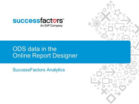 ODS data in the Online Report Designer
