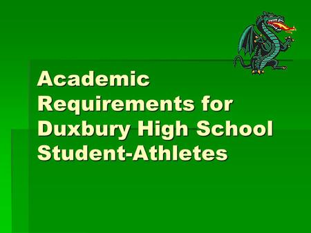 Academic Requirements for Duxbury High School Student-Athletes.