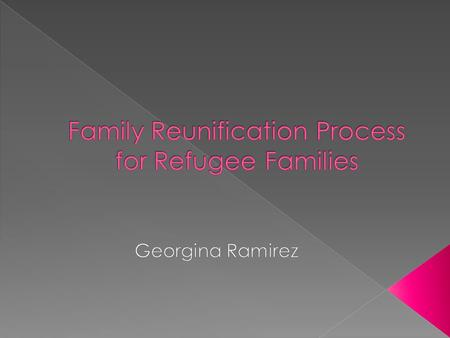 Refugee status or asylum may be granted to people who have been:  Persecuted or fear they will be persecuted on account of race, religion, nationality,