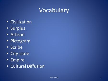 Vocabulary Civilization Surplus Artisan Pictogram Scribe City-state