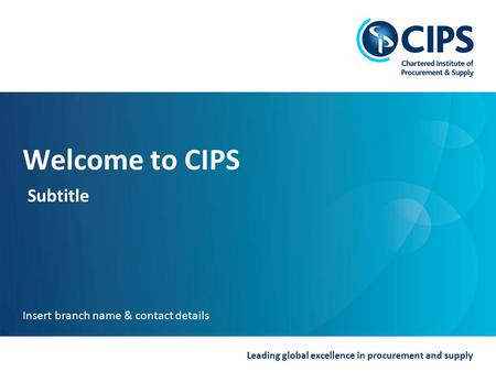 Welcome to CIPS Subtitle Insert branch name & contact details.