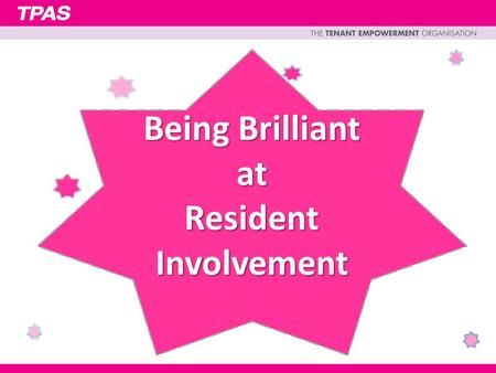 Being Brilliant at Resident Involvement.